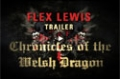 Flex Lewis - Chronicles Of The Welsh Dragon: Trailer