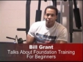 Video Tip Of The Week, #9: Bill Grant's Foundation Training