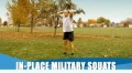 Innovative Training Guide For The Military: In-Place Military Squats