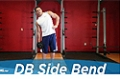 Exercise Guides: Dumbbell Side Bend, Male/Short Clip