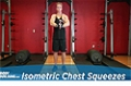 Exercise Guides: Isometric Chest Squeezes, Male/Short Clip