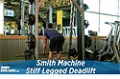 Exercise Guides: Smith Machine Stiff Legged Deadlift, Male/Short Clip