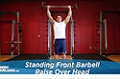 Exercise Guides: Standing Front Barbell Raise Over Head, Male/Short Clip