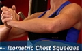 Exercise Guides: Isometric Chest Squeezes, Female/Short Clip