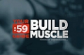 Site Guides: Build Muscle