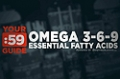 Site Guides: Omega 3-6-9/Essential Fatty Acids