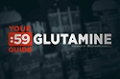Site Guides: Glutamine