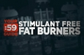 Site Guides: Stimulant Free Fat Burners