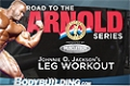 Road To The Arnold 2011: Johnnie O. Jackson's Leg Workout