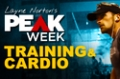 Layne Norton's Peak Week: Training & Cardio
