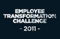 2011 Employee Transformation Challenge