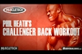 2011 Road To The Olympia: Phil Heath's Challenger Back Workout