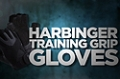 Accessory Guides: Harbinger Training Grip Gloves