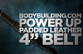 """Accessory Guides: BBcom Power Up Padded Leather 4"""" Belt"""