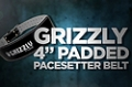 Accessory Guides: Grizzly 4 Padded Pacesetter Belt