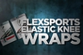 Accessory Guides: Flexsports Elastic Knee Wraps