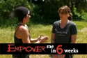 Empower Me In 6, Season 1