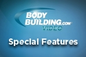Bodybuilding.com Special Features