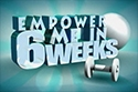 Empower Me In 6, Season 2